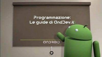 Programmazione, le guide di AndDev.it