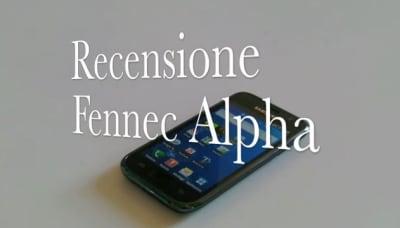 Recensione Fennec Alpha