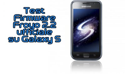 Test Firmware Froyo Galaxy S