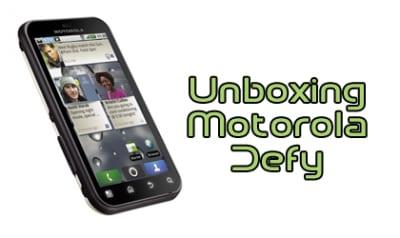 Unboxing Motorola Defy