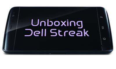 Unboxing Dell Streak