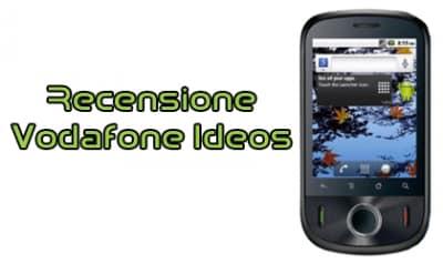 Recensione Vodafone Ideos