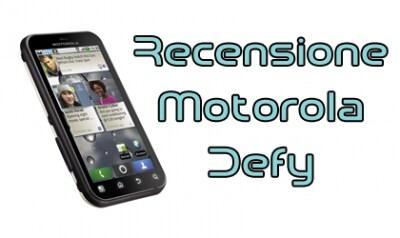 Motorola Defy, recensione
