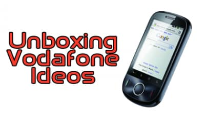 Unboxing Vodafone Ideos
