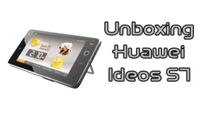 Unboxing Huawei S7