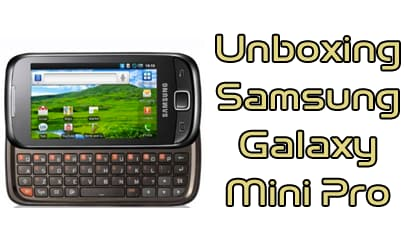 Samsung Galaxy Mini Pro unboxing