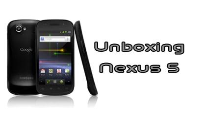 Unboxing Nexus S