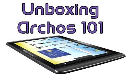 unboxing_archos_101