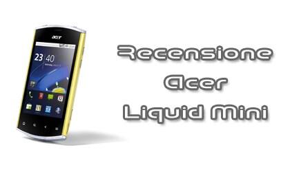 Recensione Acer Liquid Mini