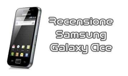 recensione-samsung-galaxy-ace