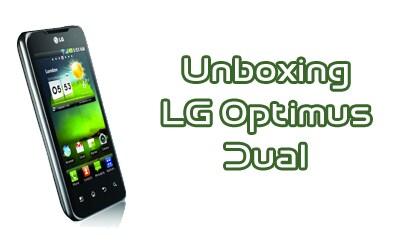 Unboxing LG Optimus Dual
