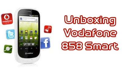 Unboxing Vodafone Smart