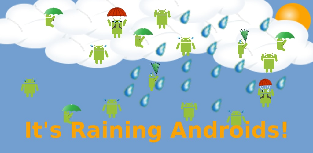 It's raining androids! Hallelujah!