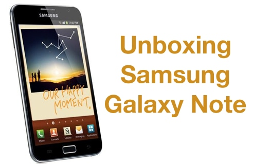 Unboxing Samsung Galaxy Note