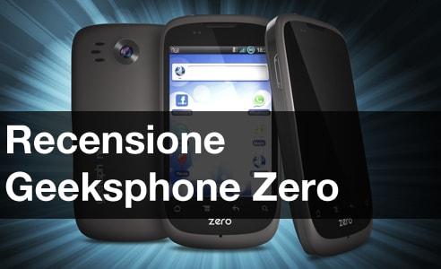 Geeksphone Zero Recensione