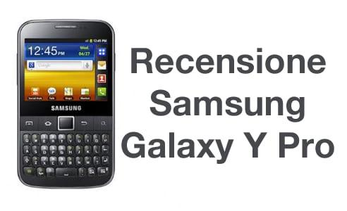 Samsung Galaxy Y Pro recensione