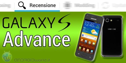 Samsung Galaxy S Advance recensione