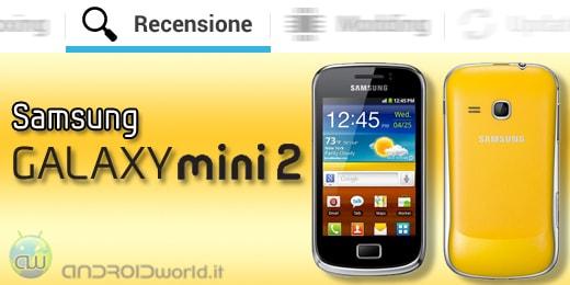 Samsung Galaxy Mini 2 recensione