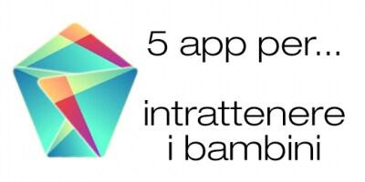 Migliori app Android giocare con i bambini