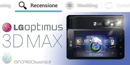 LG Optimus 3D Max recensione