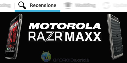 Motorola RAZR Maxx recensione