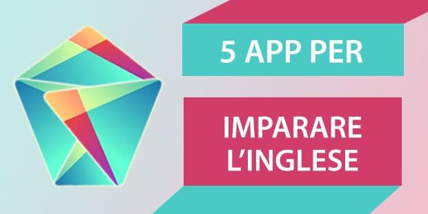 migliori app android imparare inglese