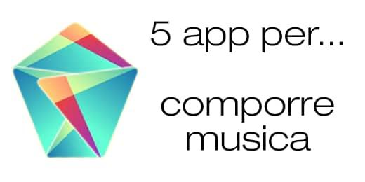 Migliori app Android comporre musica
