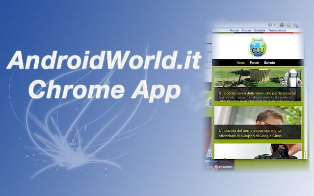 Chrome AndroidWorld.it App