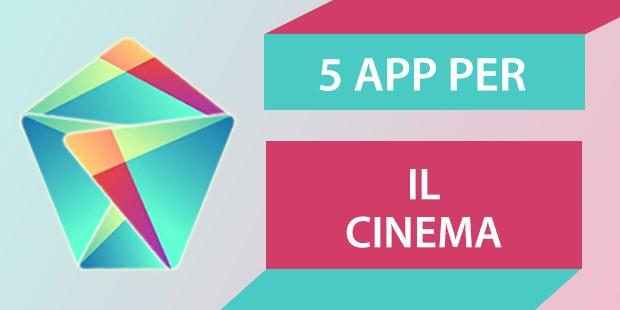 Migliori app Android Cinema