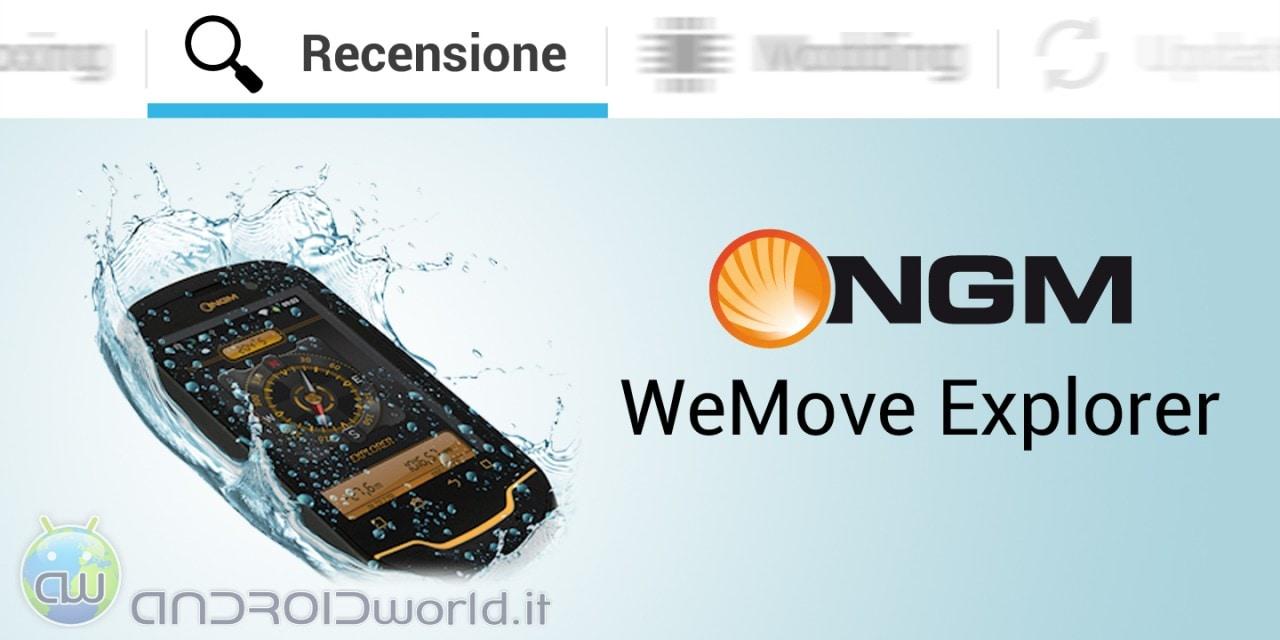 NGM Wemove Explorer recensione