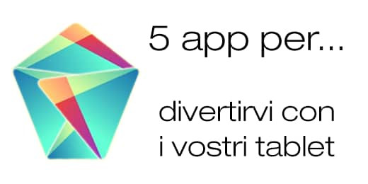 Migliori app Android per tablet