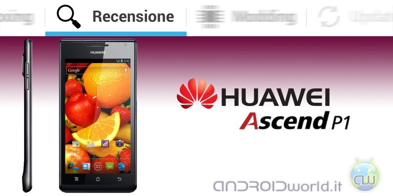 Huawei_Ascend_P1_Recensione_720px