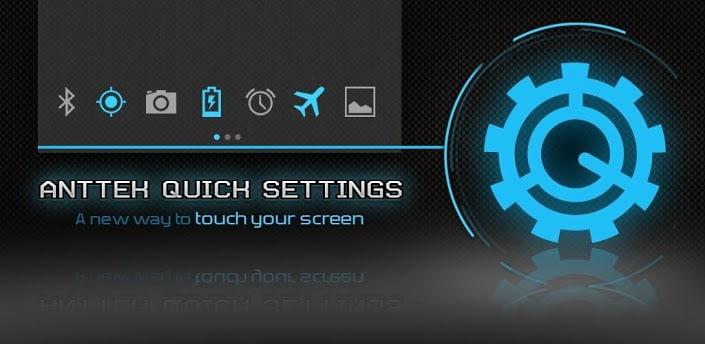 AntTek Quick Settings, una fantastica app per i toggle