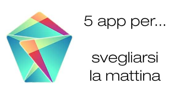 5 app sveglia