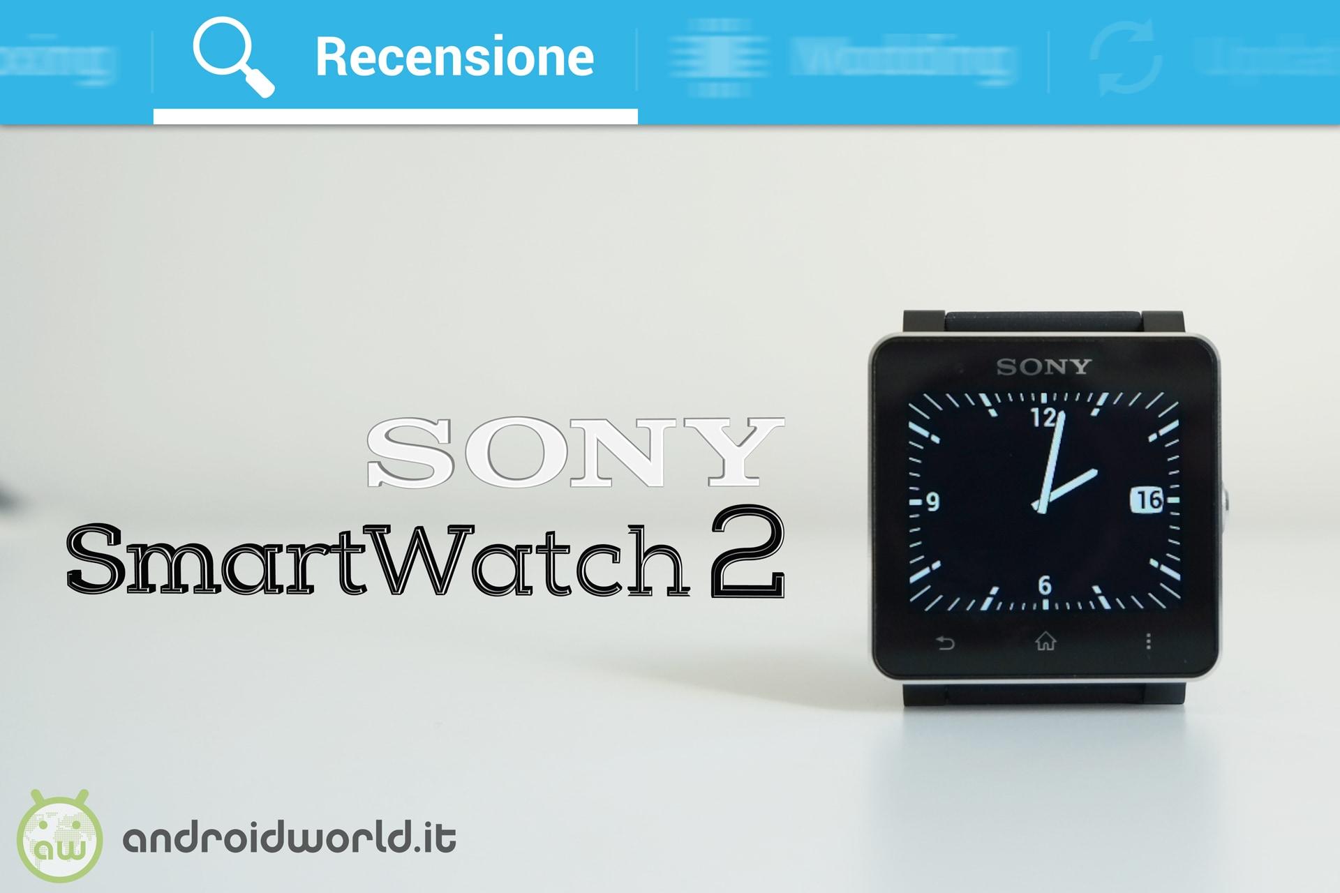 Recensione Sony SmartWatch 2
