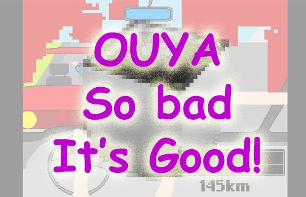 OUYA So Bad It's Good