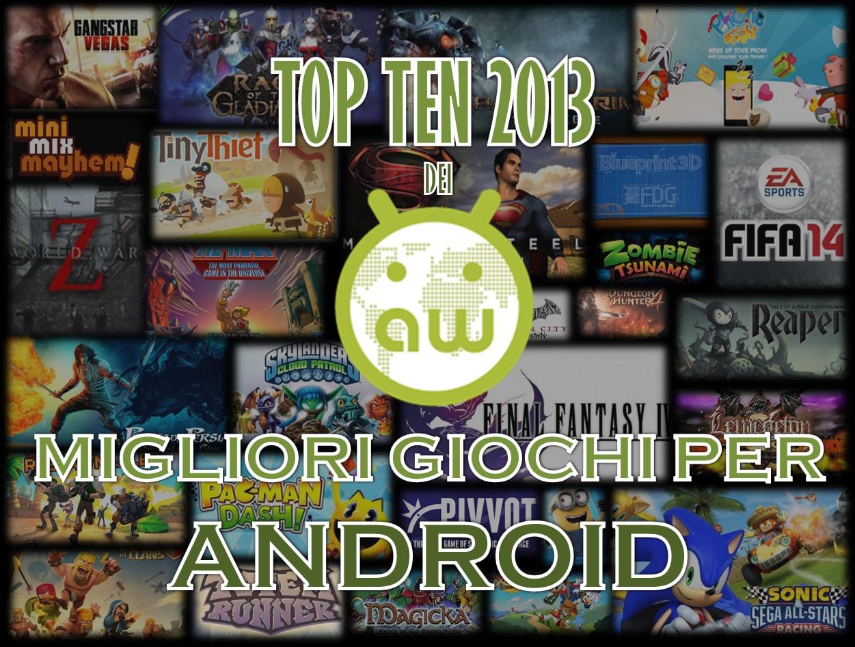 top ten 2013 best android games