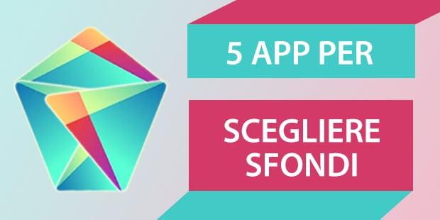 Migliori app Android Sfondi