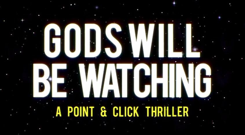 Gods Will Be Watching Header