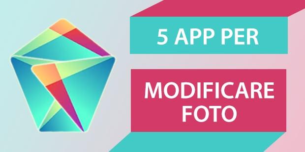 Migliori app Android Modificare Foto