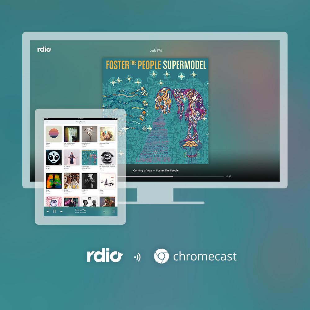 Rdio annuncia il supporto a Chromecast per la propria app Android, iOS e il web