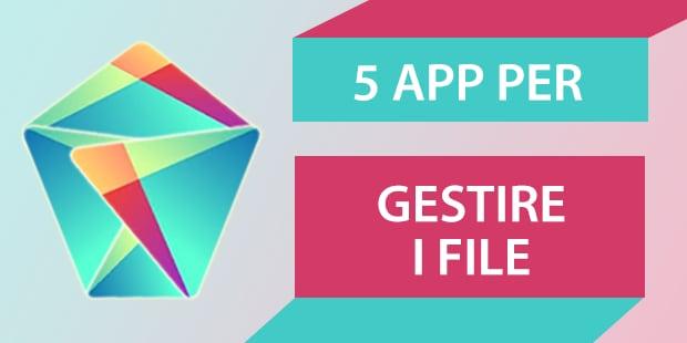 5 app per gestire i file