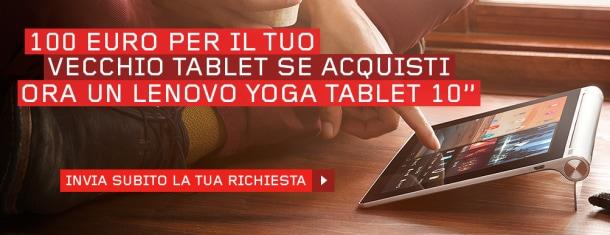 Lenovo offre 100€ di sconto su Yoga Tablet 10 se rottami il tuo vecchio tablet