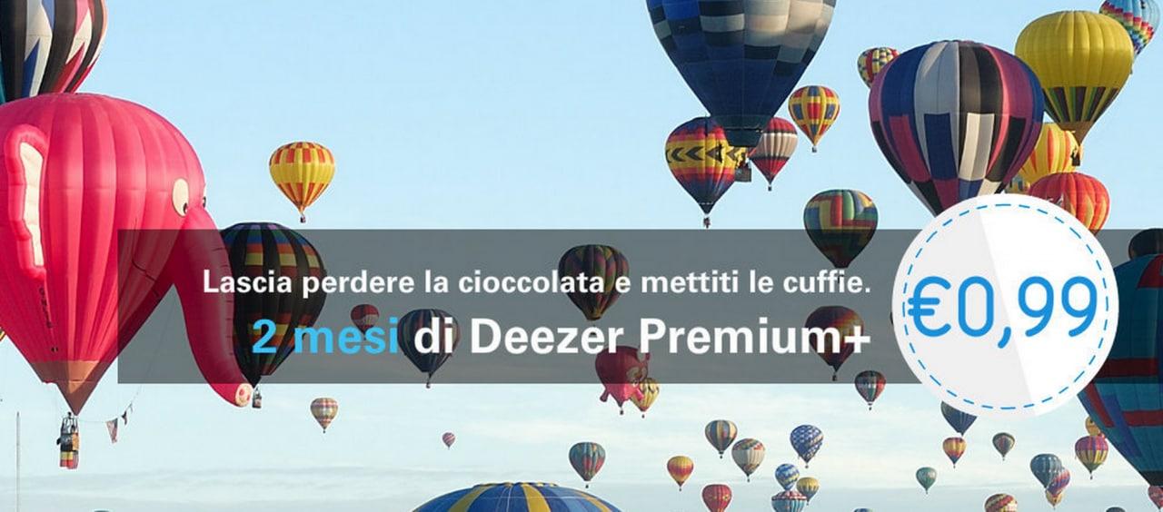 Deezer Premium+ a 0,99€ per due mesi (ma solo per Pasqua!)