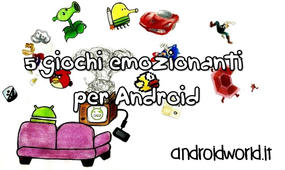 5 giochi emozionanti per Android