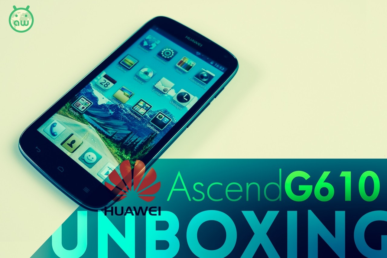 Huawei_Ascend G610_Unboxing2014