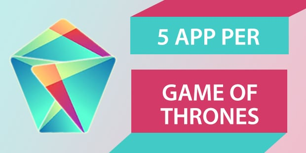 migliori app Android Game of Thrones