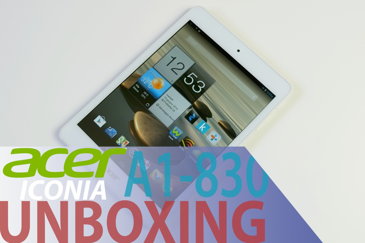 Unboxing Acer Iconia A1-830