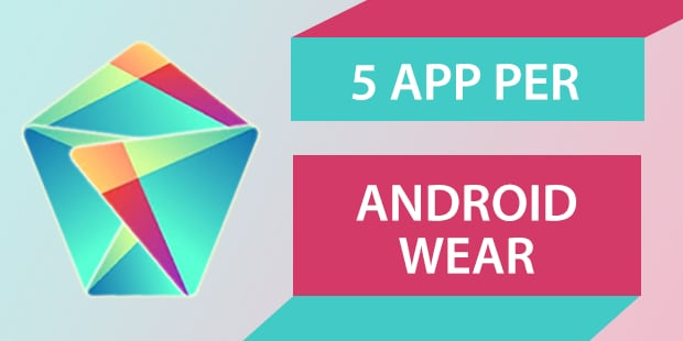 5 app per Android Wear