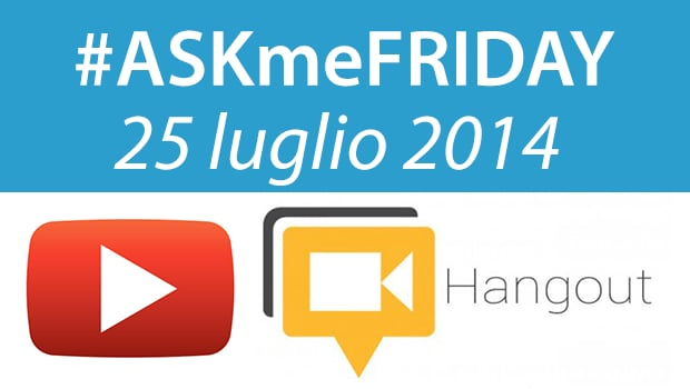 askmefriday-25-luglio-2014
